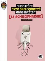 schizophrènie